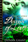 Destiny of Love by Donna Grant