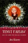 Tensy Farlow and the Home for Mislaid Children by Jen Storer