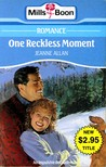 One Reckless Moment