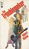The Troublemaker by Robert McKay