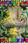 Journey to Compromise