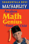 Mathability: Awaken the Math Genuis in Your Child