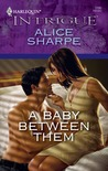 A Baby Between Them (Harlequin Intrigue #1190)