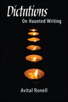 Dictations: On Haunted Writing