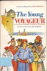 Young Voyageur: Trade and Treachery at Michilimackinac
