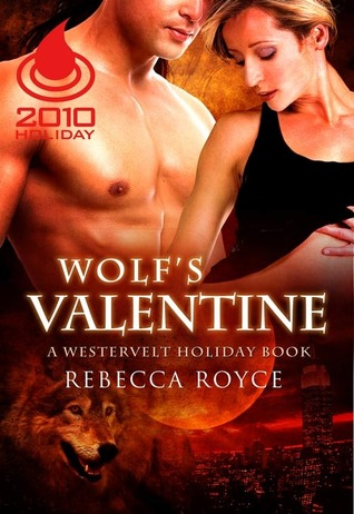 Wolf's Valentine by Rebecca Royce