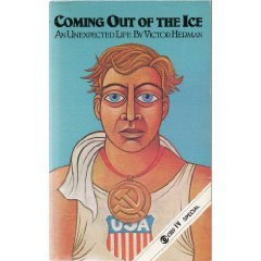 Coming Out of the Ice by Victor Herman
