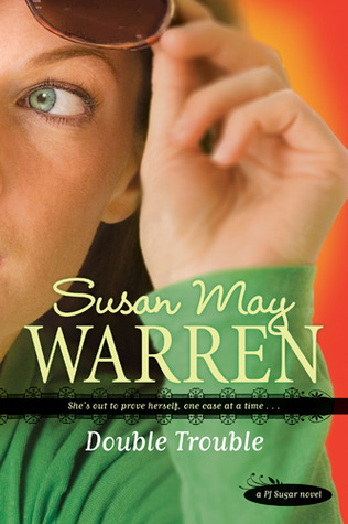 Double Trouble by Susan May Warren