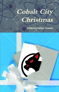 Cobalt City Christmas by Nathan Crowder