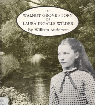 Walnut Grove Story by William Anderson