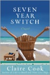 Seven Year Switch by Claire Cook