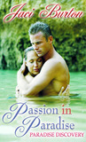 Paradise Discovery (Passion in Paradise, #3)
