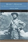 Mosby's Memoirs: The Memoirs of Colonel John Singleton Mosby (Barnes & Noble Library of Essential Reading)