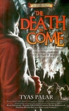 The Death to Come (The Search for Merlin, #1)