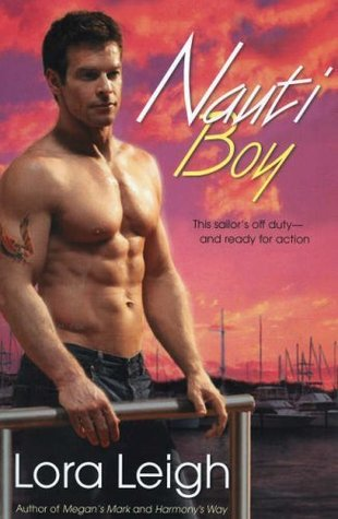Nauti Boy by Lora Leigh (2009, Paperback)