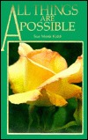 All Things Are Possible by Sue Monk Kidd