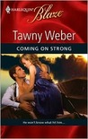 Coming On Strong (Eventfully Yours, #1)