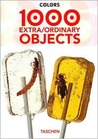 1000 Extraordinary Objects: Colors