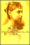 The Last Empress: The Life and Times of Alexandra Feodorovna, Tsarina of Russia