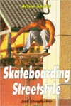 Skateboarding Streetstyle by Joel Shoemaker