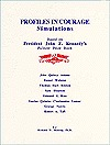 Profiles in Courage: Simulations Based on John F. Kennedy's Pulitzer Prize Book (Etc Simulation, No. 4.)