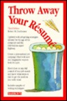 Throw Away Your Resume