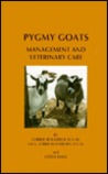 Pygmy Goats: Management and Veterinary Care
