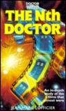 Doctor Who: The Nth Doctor - An In-depth Study of the Films That Almost Were (Doctor Who)