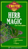 The Truth about Herb Magic the Truth about Herb Magic