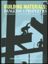 Building Materials: Dangerous Properties Of Products In Master Format Divisions 7 And 9