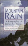 Mountain Rain: A Biography of James O. Fraser: Pioneer Missionary to China
