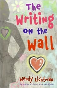 The Writing on the Wall by Wendy Lichtman