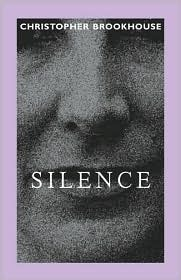 Silence by Christopher Brookhouse