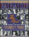 Parade: The Best of Walter Scott's Personality Parade from the Fifties Through the Nineties