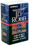 J. D. Robb Collection 1: Naked in Death, Glory in Death, Immortal in Death