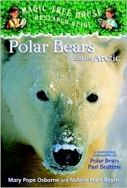 Polar Bears and the Arctic (Magic Tree House Research Guide, #16)