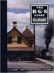 The R.G.S. Story: Over the Bridges - Ridgway to Telluride