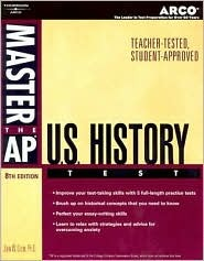 Master AP US History, 8th ed by John W. Crum