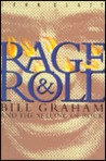 Rage and Roll: Bill Graham and the Selling of Rock