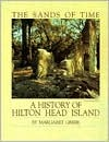 The sands of time: A history of Hilton Head Island