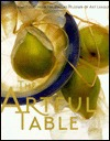 The Artful Table: Great Food from the Dallas Museum of Art League