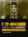 A-Z of Silent Film Comedy: An Illustrated Companion