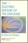 The Electric Nature of the Universe