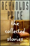 Reynolds Price: The Collected Stories