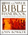 The Complete Bible Handbook: An Illustrated Companion
