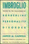 Imbroglio: Rising to the Challenges of Borderline Personality Disorder