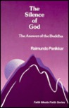 The Silence of God: The Answer of the Buddha