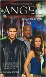 Impressions (Angel: Season 3, #3)