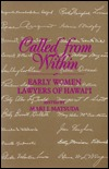 Called from Within: Early Women Lawyers of Hawai'i