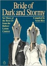 Bride of Dark and Stormy